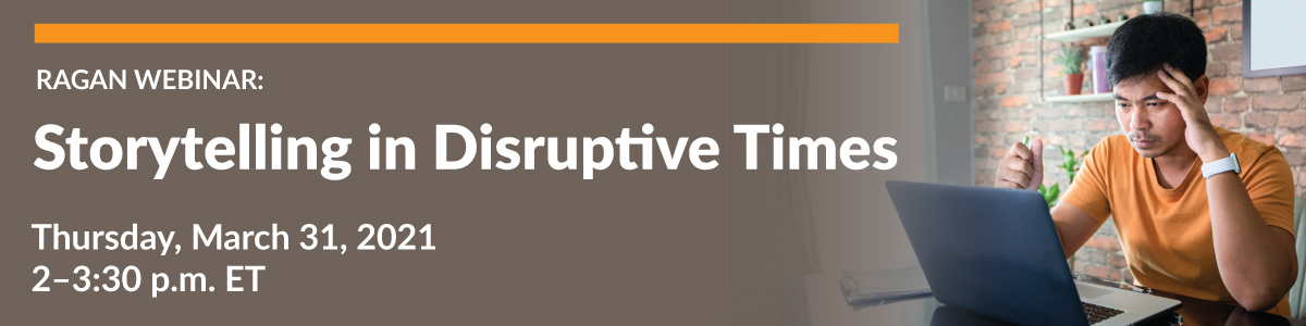 Storytelling in Disruptive Times