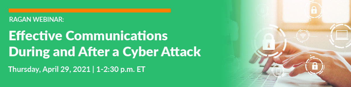 Effective Communications During and After a Cyber Attack