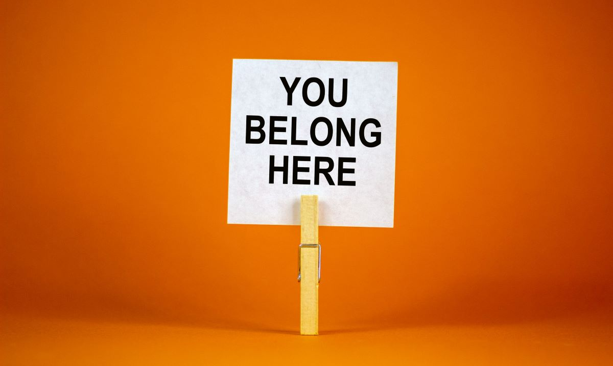 Creating a sense of genuine belonging in the workplace