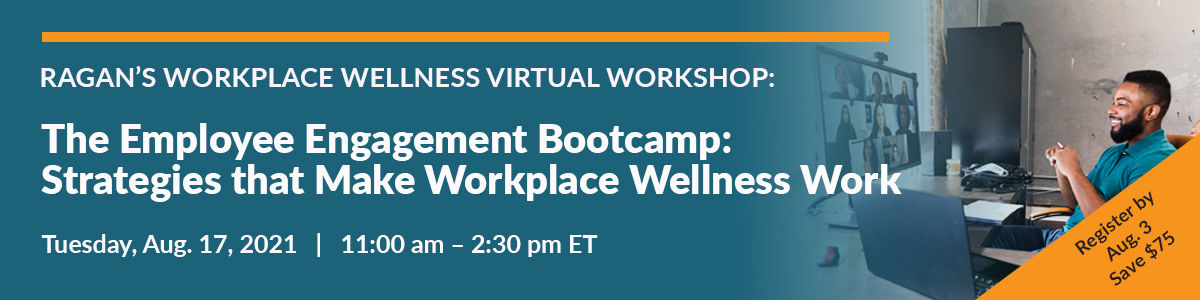 The Employee Engagement Bootcamp: Strategies that Make Workplace Wellness Work