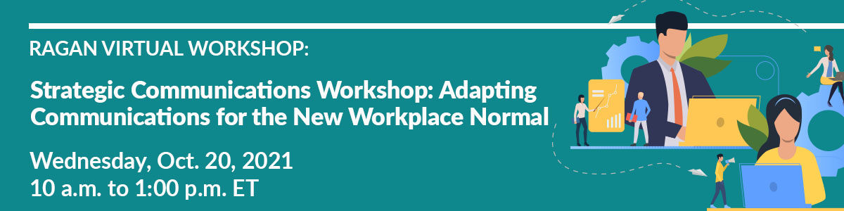 Strategic Communications Workshop: Adapting Communications for the New Workplace Normal