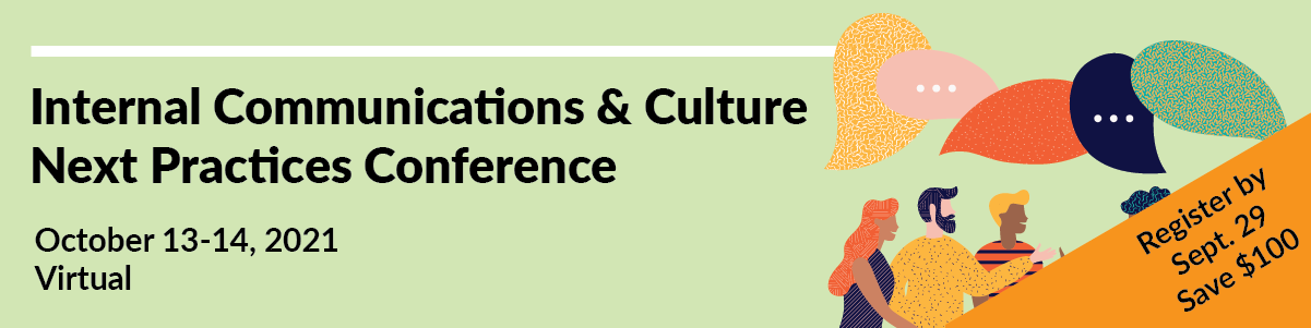 Internal Communications & Culture Next Practices Conference